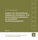 Analyse der Entscheidungsfindung bei Investitions- und Desinvestitionsmaßnahmen im Immobilien-Portfoliomanagement