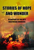 Stories of Hope and Wonder, in Support of UK Healthcare Workers (eBook, ePUB)