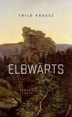 Elbwärts (eBook, ePUB)