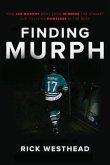 Finding Murph: How Joe Murphy Went from Winning a Championship to Living Homeless in the Bush