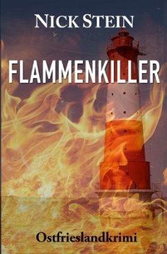 Flammenkiller - Stein, Nick
