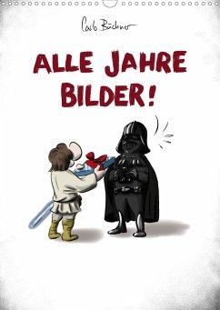 Carlo Büchner ALLE JAHRE BILDER! (Wandkalender 2021 DIN A3 hoch)