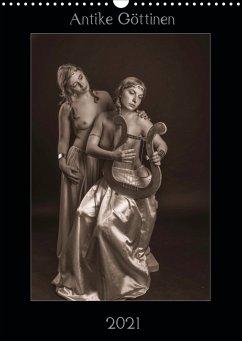 Antike Göttinnen (Wandkalender 2021 DIN A3 hoch)