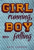 Girl running, Boy falling (eBook, ePUB)