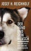 Der Hund und sein Mensch (eBook, ePUB)