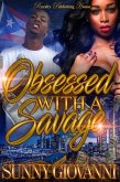 Obsessed With a Savage (eBook, ePUB)