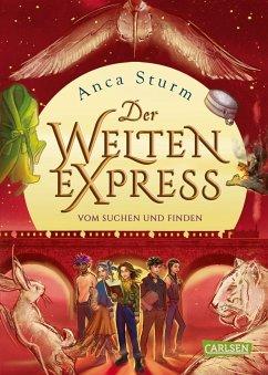 Vom Suchen und Finden / Der Welten-Express Bd.3 (eBook, ePUB) - Sturm, Anca