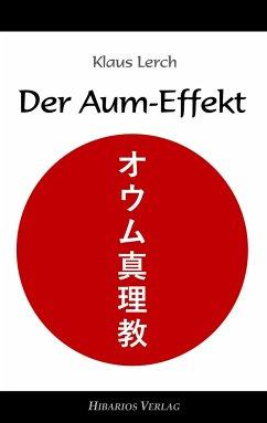 Der Aum-Effekt - Lerch, Klaus