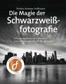 Die Magie der Schwarzweißfotografie