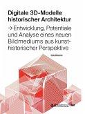 Digitale 3D-Modelle historischer Architektur