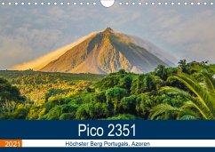 Pico 2351: Höchster Berg Portugals, Azoren (Wandkalender 2021 DIN A4 quer)