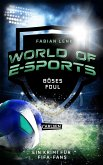 Böses Foul / World of E-Sports Bd.2 (eBook, ePUB)