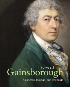 Lives of Gainsborough - Thicknesse, Philip; Jackson, William; Reynolds, Joshua