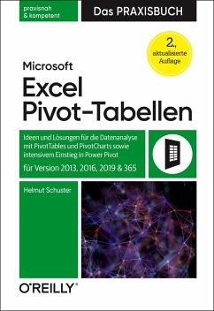 Microsoft Excel Pivot-Tabellen - Das Praxisbuch - Schuster, Helmut