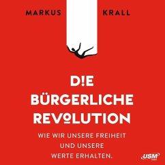 Die Bürgerliche Revolution, Audio-CDs - Krall, Markus