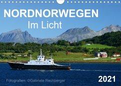 Nordnorwegen im Licht (Wandkalender 2021 DIN A4 quer)