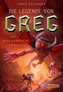 Das mega gigantische Superchaos / Die Legende von Greg Bd.2 (eBook, ePUB) - Rylander, Chris