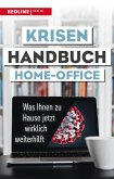 Krisenhandbuch Home-Office (eBook, ePUB)