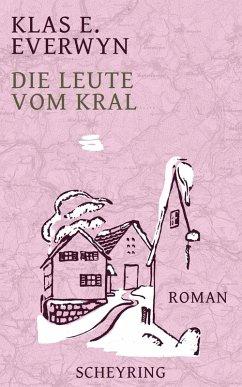 Die Leute vom Kral (eBook, ePUB) - Everwyn, Klas E.