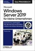 Microsoft Windows Server 2019 für kleine Unternehmen - Das Praxisbuch