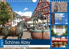 Schönes Alzey - Fachwerk, Wein und Rossmarktplatz (Wandkalender 2021 DIN A4 quer)