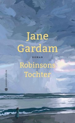 Robinsons Tochter (eBook, ePUB) - Gardam, Jane