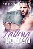 Falling for Colton (eBook, ePUB)