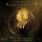 Das Erbe der Macht - Schattenchronik 1: Das Erwachen (MP3-Download)