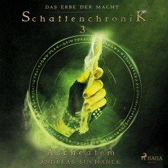 Schattenchronik 3: Ascheatem / Das Erbe der Macht Bd.7-9 (MP3-Download) - Suchanek, Andreas
