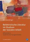 Belletristische Literatur im Studium der Sozialen Arbeit (eBook, PDF)