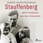 Stauffenberg - mein Großvater war kein Attentäter (MP3-Download)