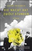 Die Nacht hat zwölf Stunden / Rote Kapelle Bd.3 (eBook, ePUB)