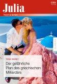 Der gefährliche Plan des griechischen Milliardärs (eBook, ePUB)