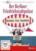 DDR In Originalaufnahmen - Der Friedrichstadtpalast