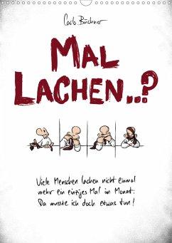 Carlo Büchner MAL LACHEN..? (Wandkalender 2021 DIN A3 hoch)