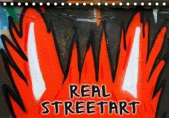 REAL STREETART (Tischkalender 2021 DIN A5 quer)