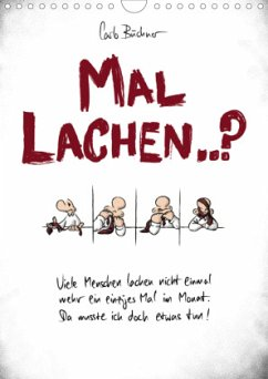 Carlo Büchner MAL LACHEN..? (Wandkalender 2021 DIN A4 hoch)