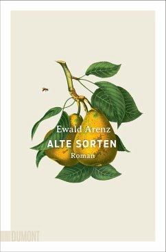 Alte Sorten - Arenz, Ewald