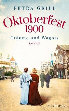 Oktoberfest 1900 - Träume und Wagnis - Grill, Petra