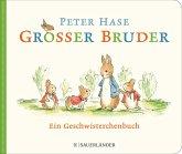 Großer Bruder Peter Hase