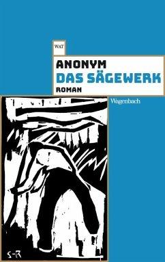 Das Sägewerk - Anonym
