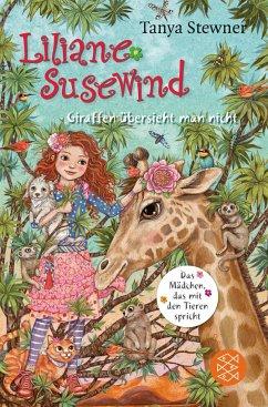 Giraffen übersieht man nicht / Liliane Susewind Bd.12 - Stewner, Tanya