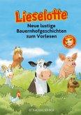 Lieselotte Neue lustige Bauernhofgeschichten