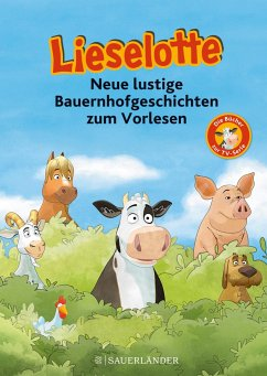 Lieselotte Neue lustige Bauernhofgeschichten - Krämer, Fee;Steffensmeier, Alexander