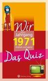 Wir vom Jahrgang 1971 - Das Quiz