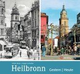 Heilbronn - gestern und heute