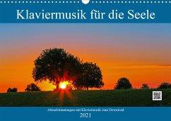 Klaviermusik für die Seele (Wandkalender 2021 DIN A3 quer)