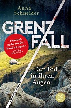 Grenzfall - Der Tod in ihren Augen / Jahn und Krammer ermitteln Bd.1 - Schneider, Anna