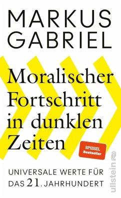 Moralischer Fortschritt in dunklen Zeiten (eBook, ePUB) - Gabriel, Markus