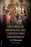 Historische Denkmale des christlichen Fanatismus (eBook, ePUB)